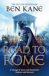 The Road to Rome by Ben Kane