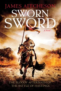 Sworn Sword • James Aitcheson • Sourcebooks Landmark • 400 pp. • Hardback • $24.99