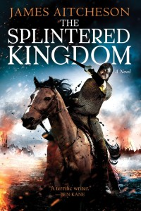 The Splintered Kingdom (US hardcover)