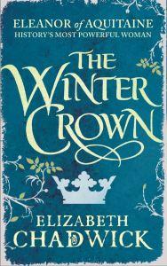 The Winter Crown by Elizabeth Chadwick